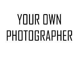 Photography Your own photographer